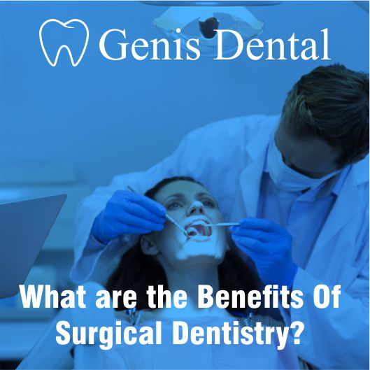 benefits of surgical dentistry